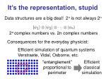 it s the representation stupid