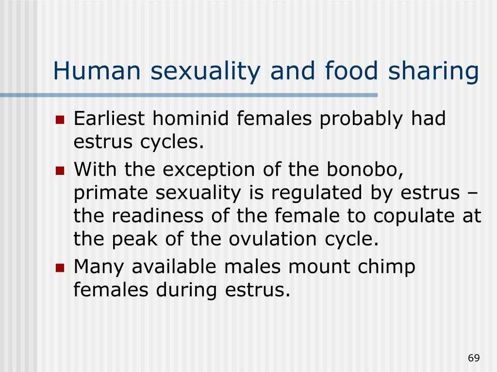 Human sexuality and food sharing