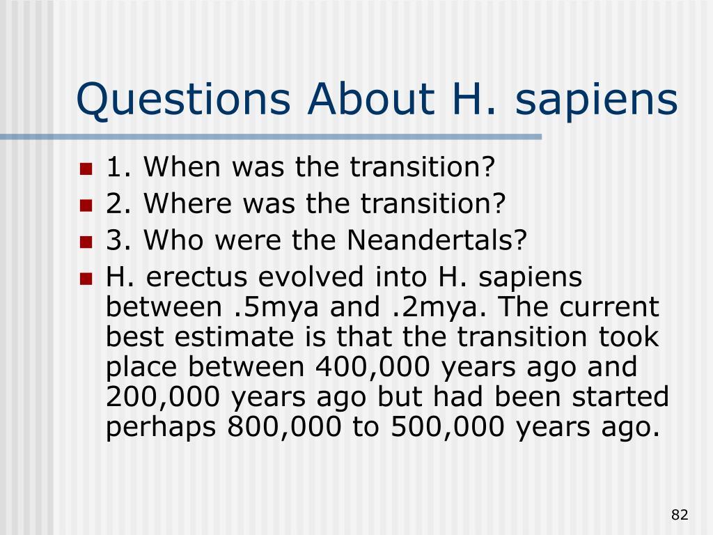 Questions About H. sapiens