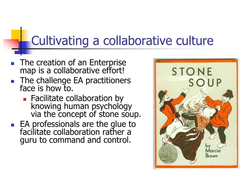 Cultivating a collaborative culture