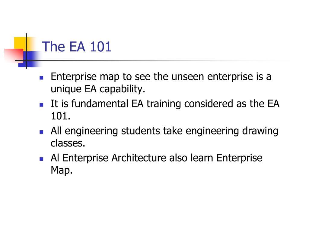 The EA 101