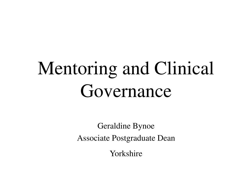 Mentoring and Clinical Governance
