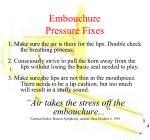 embouchure pressure fixes