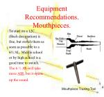 equipment recommendations mouthpieces