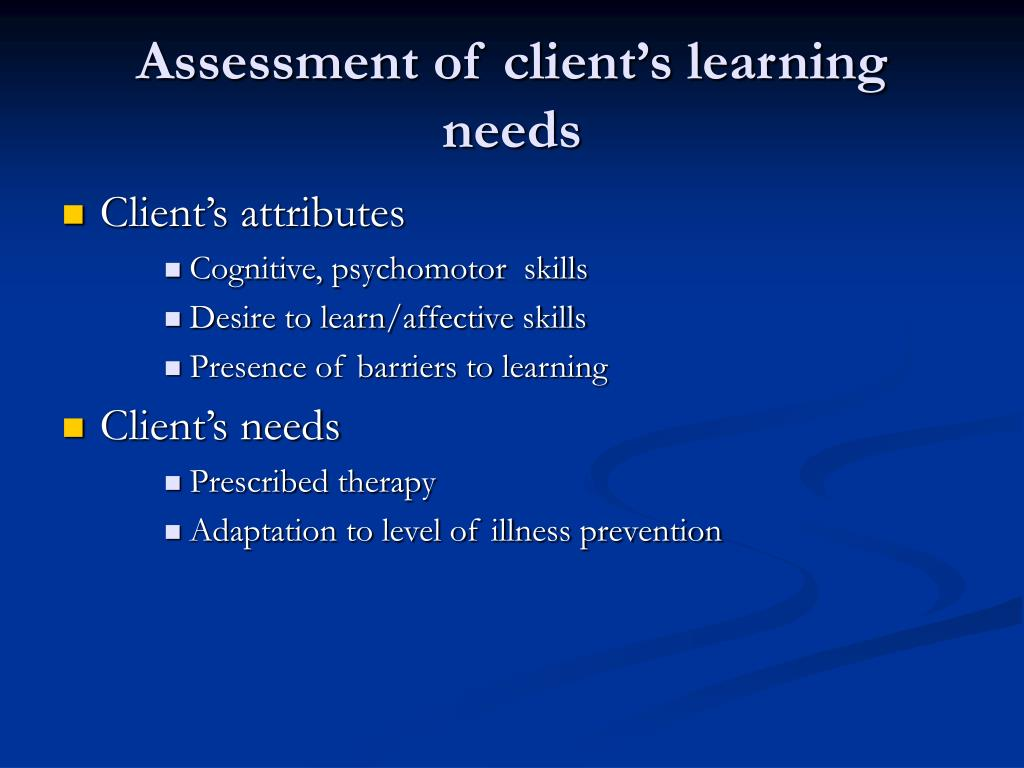 Assessment of client's learning needs