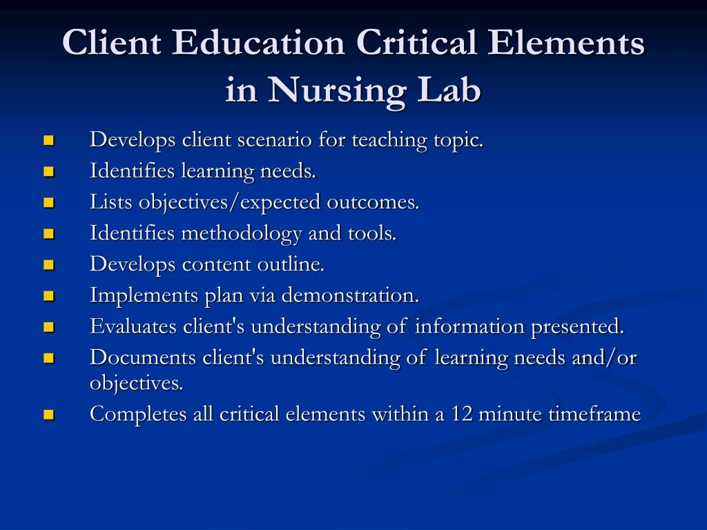 Client Education Critical Elements in Nursing Lab