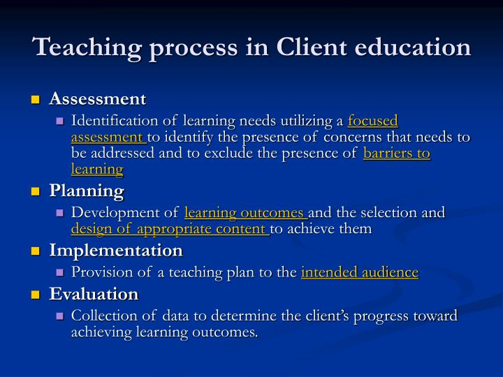 Teaching process in client education