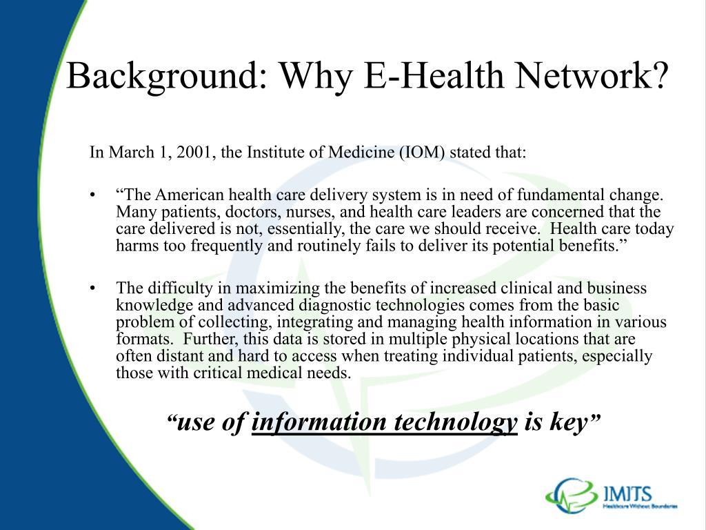 Background: Why E-Health Network?