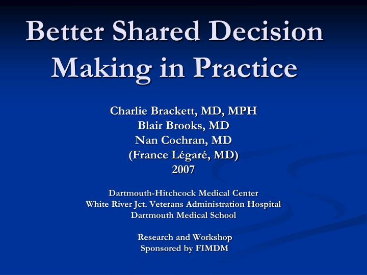 better shared decision making in practice n.