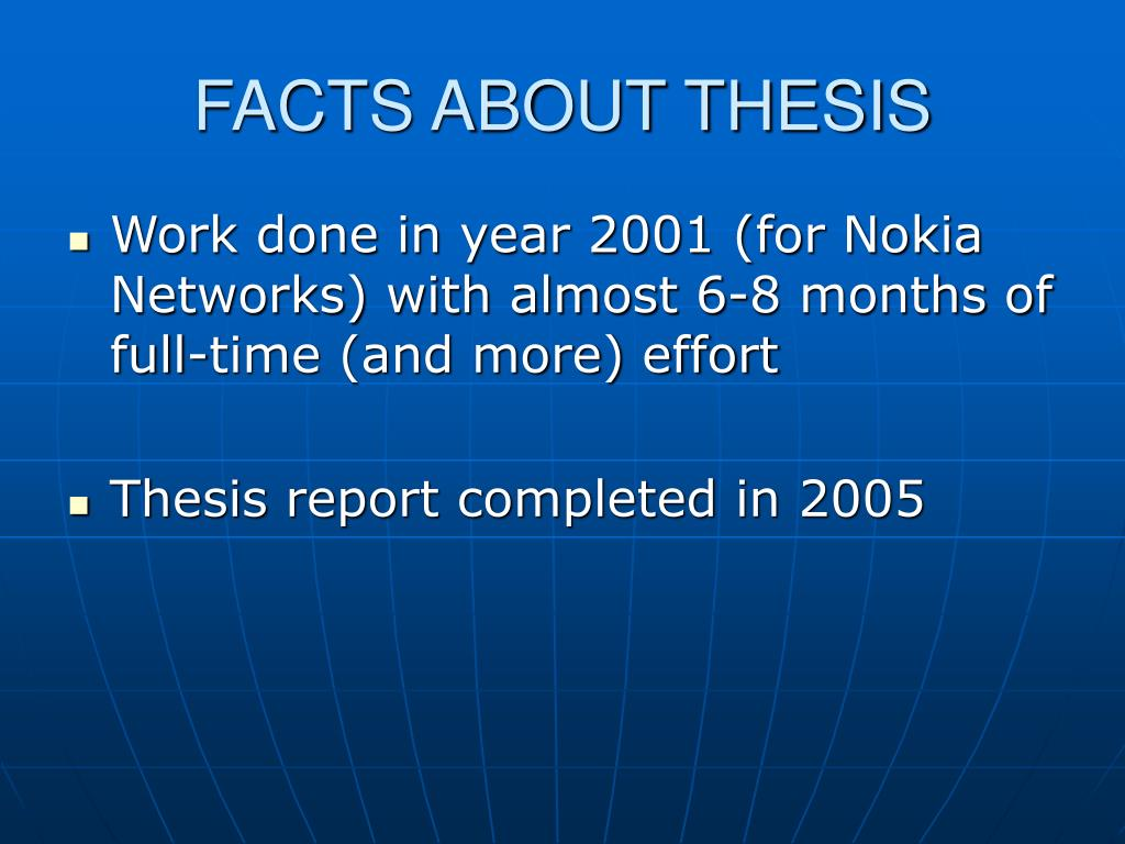 FACTS ABOUT THESIS