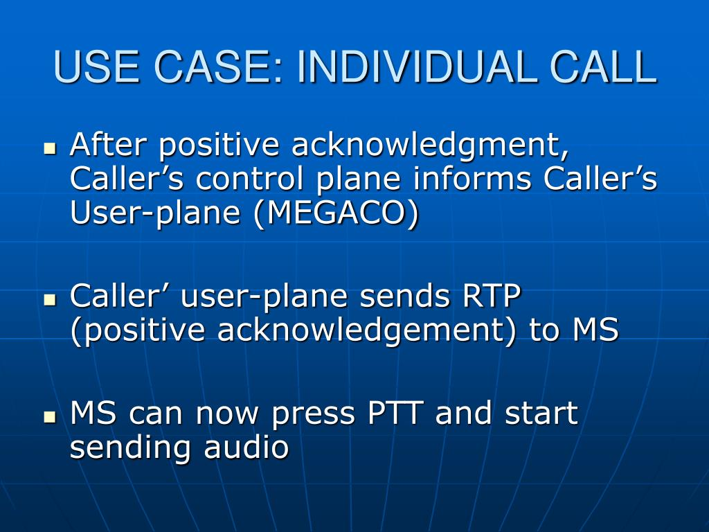 USE CASE: INDIVIDUAL CALL