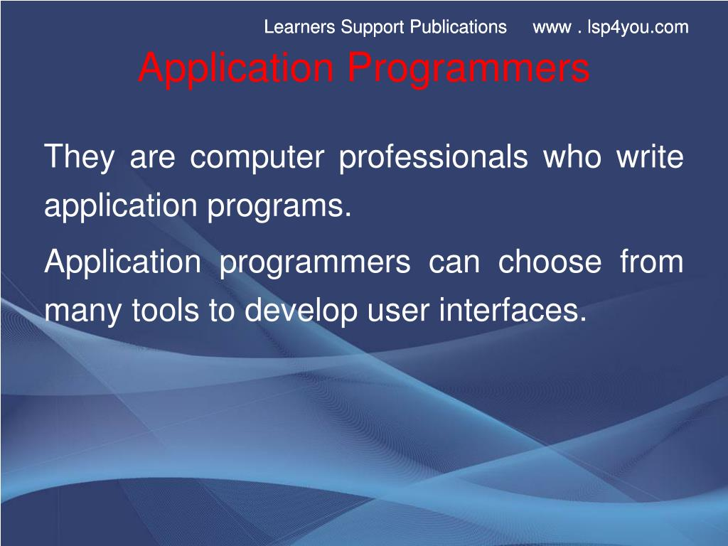 Application Programmers