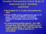 canadian retrospective cohort study d sadovnick and d scheifele published