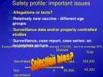 safety profile important issues
