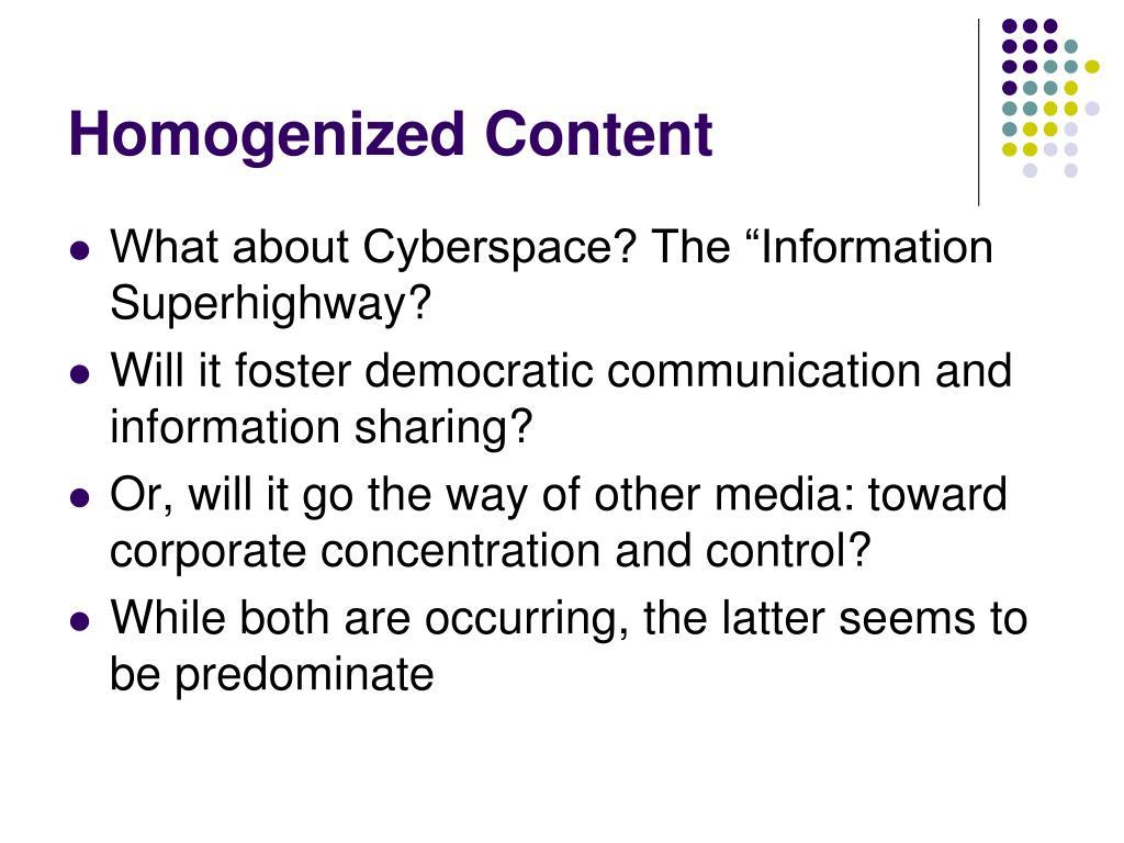 Homogenized Content