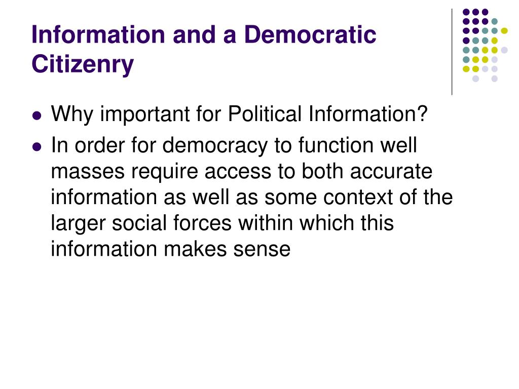 Information and a Democratic Citizenry