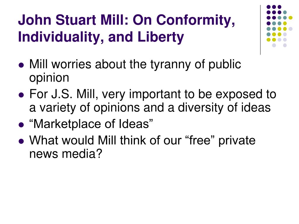 John Stuart Mill: On Conformity, Individuality, and Liberty