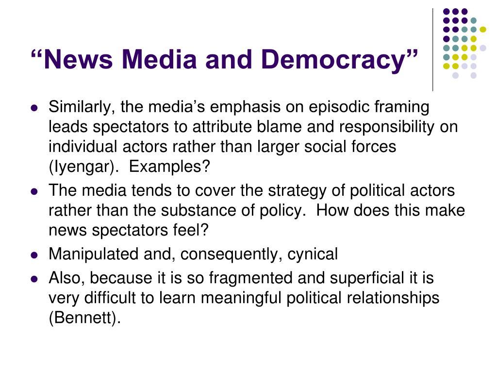 """News Media and Democracy"""