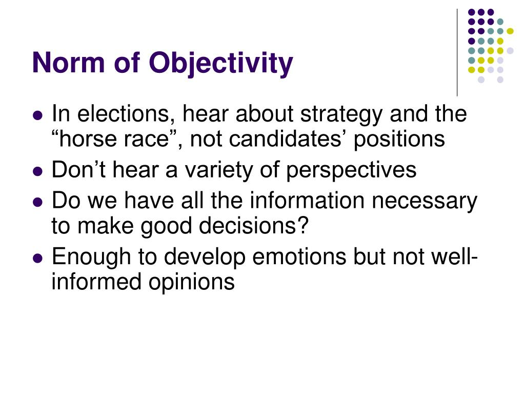 Norm of Objectivity