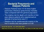 bacterial pneumonia and dialysis patients