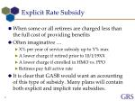 explicit rate subsidy