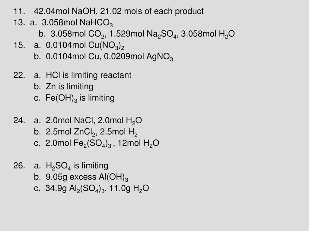 42.04mol NaOH, 21.02 mols of each product