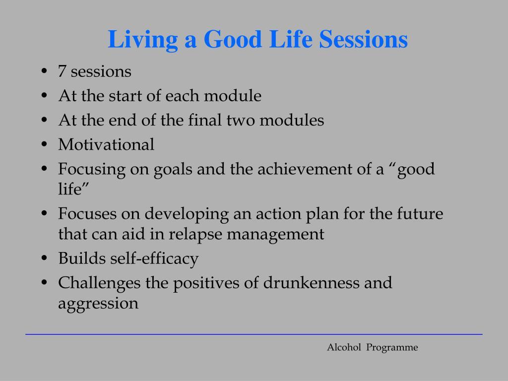 Living a Good Life Sessions