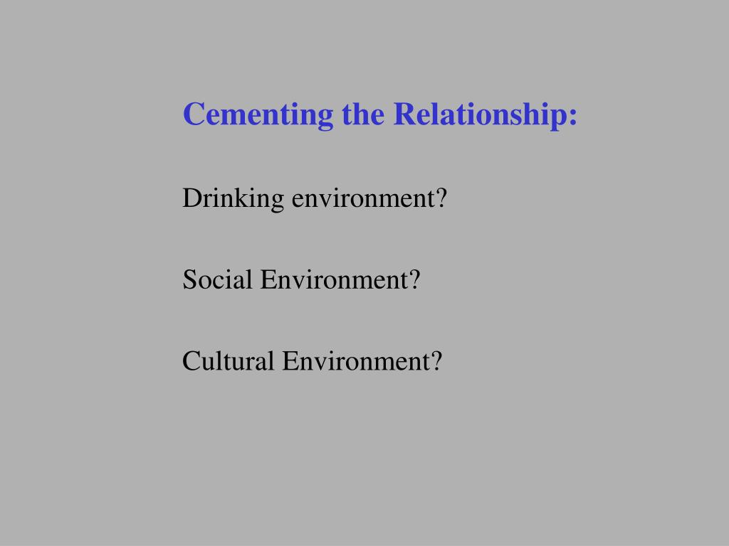 Cementing the Relationship: