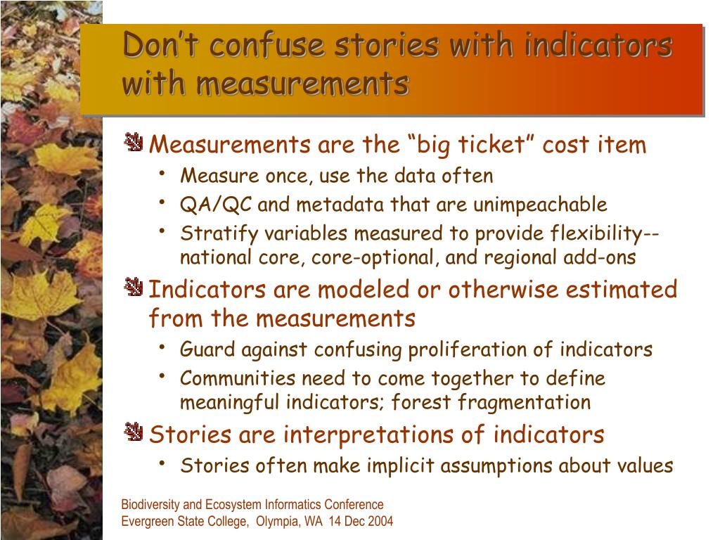 Don't confuse stories with indicators with measurements