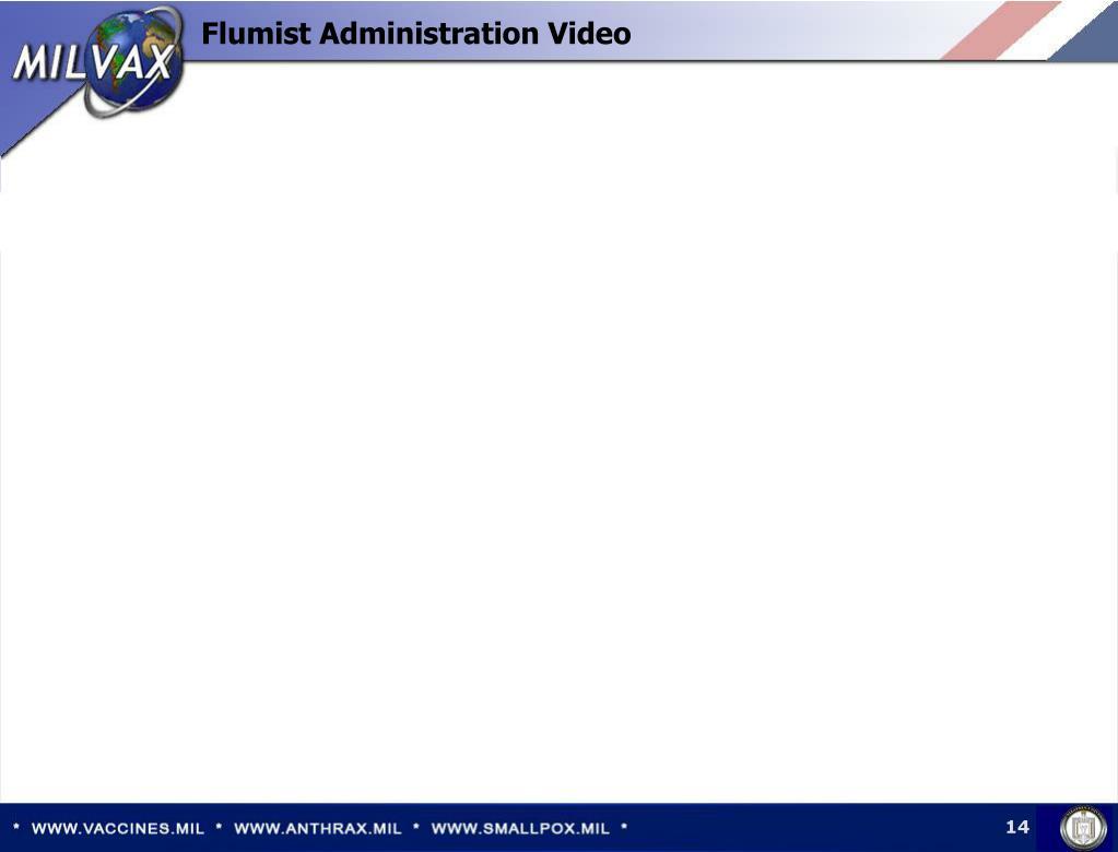 Flumist Administration Video