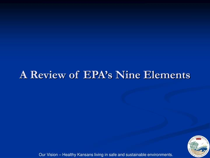 A review of epa s nine elements