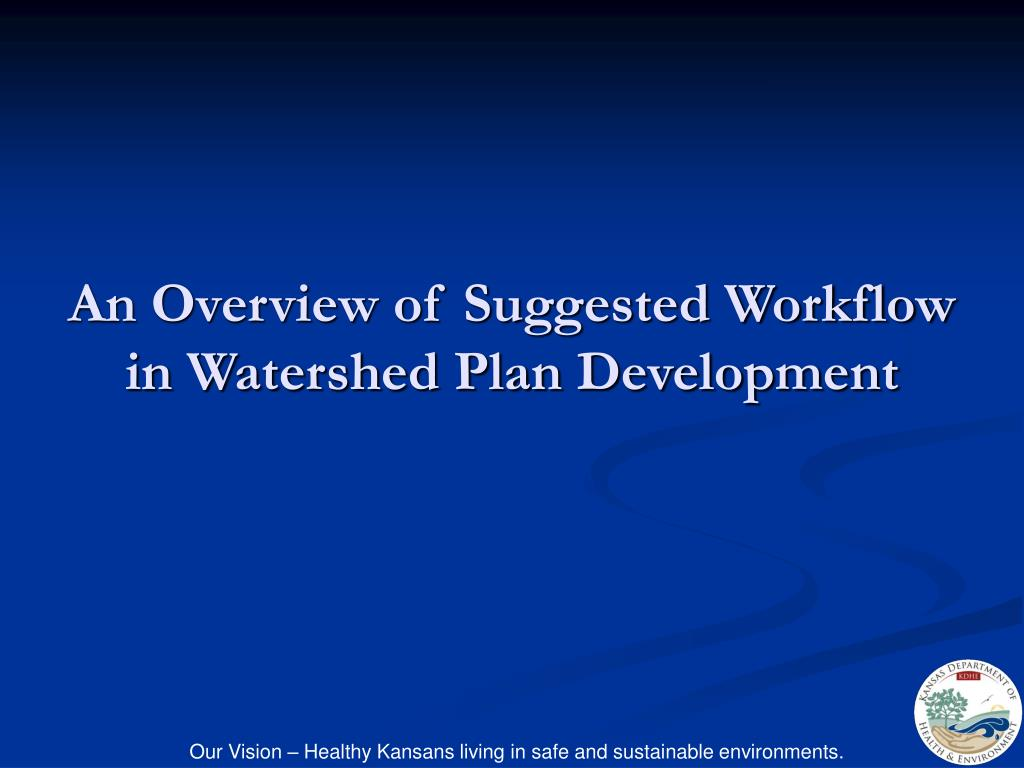 An Overview of Suggested Workflow in Watershed Plan Development