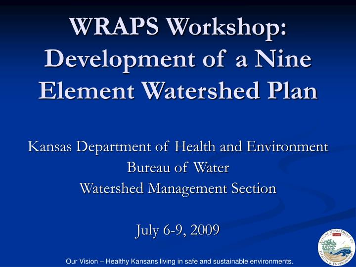 Wraps workshop development of a nine element watershed plan