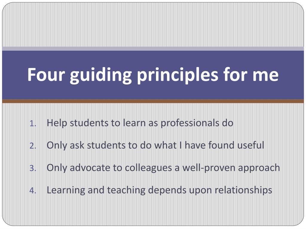Four guiding principles for me