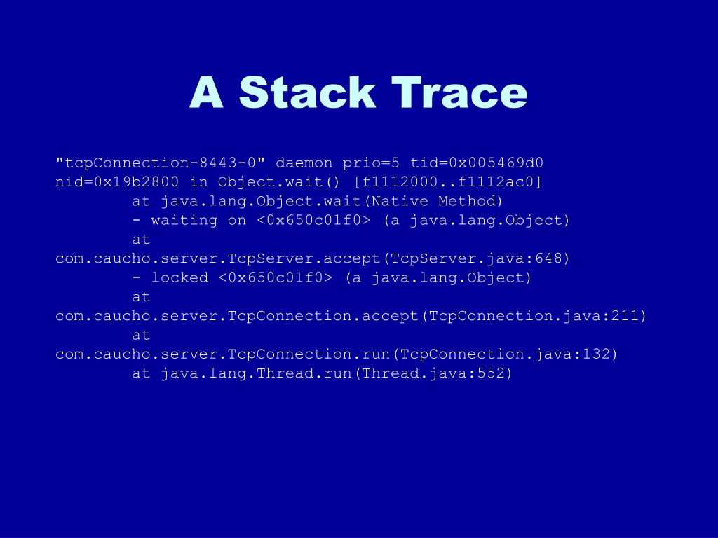 A Stack Trace