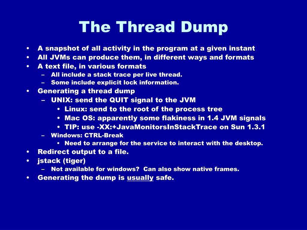 The Thread Dump