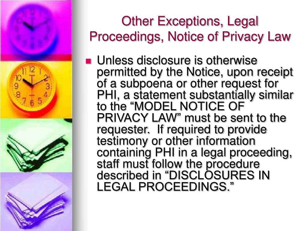 Other Exceptions, Legal Proceedings, Notice of Privacy Law