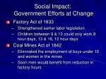 social impact government efforts at change