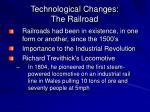 technological changes the railroad