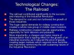 technological changes the railroad11