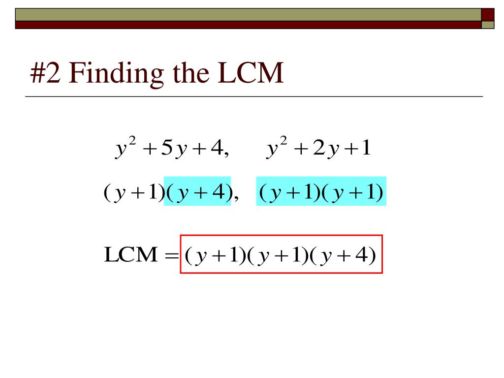 #2 Finding the LCM