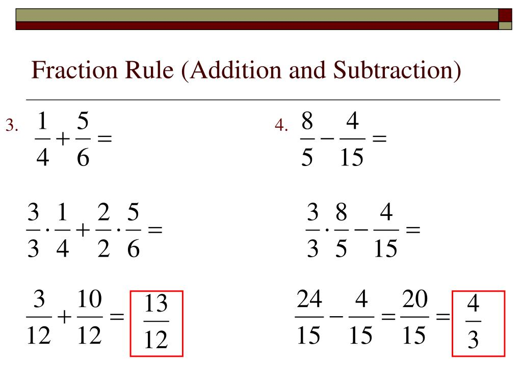 Fraction Rule (Addition and Subtraction)