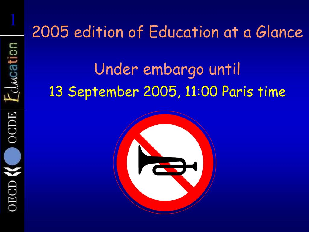 2005 edition of education at a glance under embargo until l.