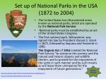 set up of national parks in the usa 1872 to 2004