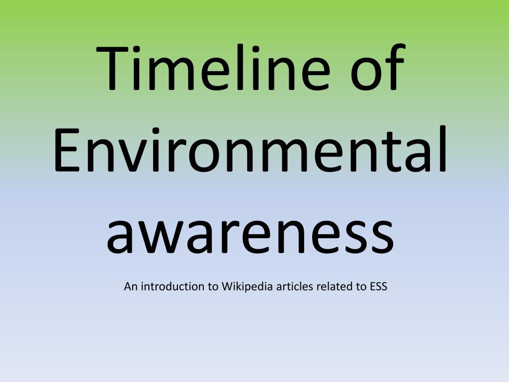 timeline of environmental awareness l.