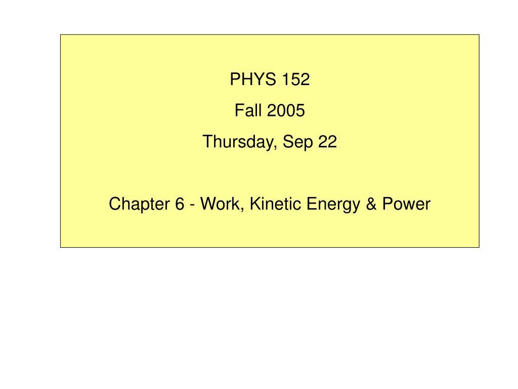 PHYS 152