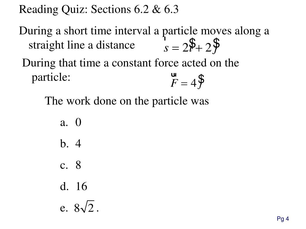 Reading Quiz: Sections 6.2 & 6.3