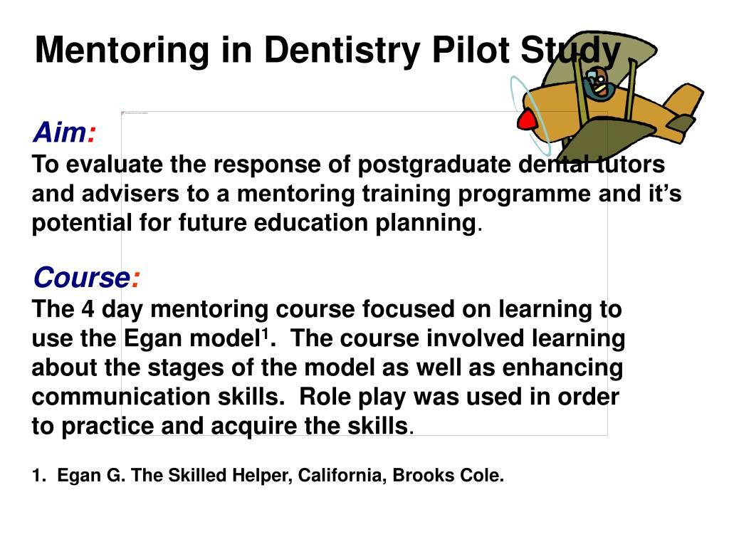 Mentoring in Dentistry Pilot Study