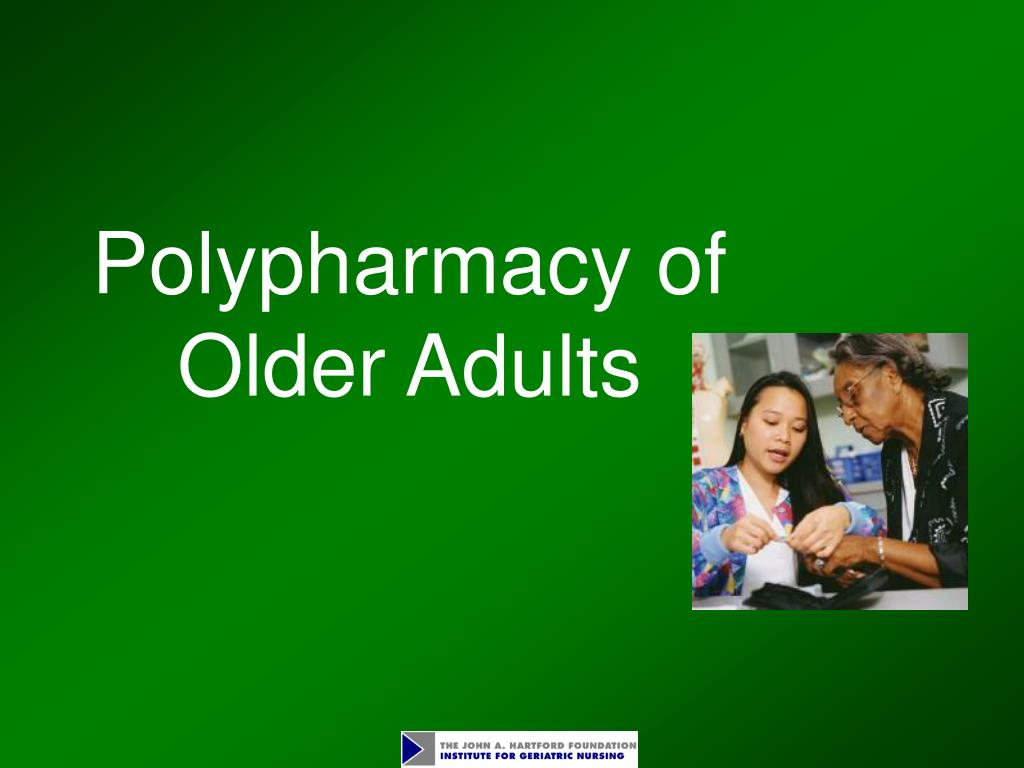 polypharmacy of older adults l.