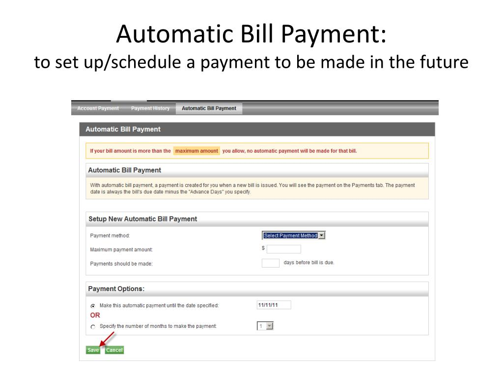 Automatic Bill Payment: